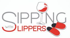 Wine Down Wednesday, Wine News, Wine Tasting Events, Digital News, Wine Reviews, Special Guest, Wines, Beverage, Slippers