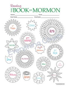This is a fun way to keep track of scripture reading! Each book in the Book of Mormon has a flower with petals that indicate each chapter. Color in the petals as you read until your whole flower garden is finished.    This is a PRINTABLE download. You will not receive a finished paper product, but you will be able to click a button and download digital file(s) which you can save and print yourself over and over again as needed. I recommend printing charts on cardstock. If you need the file…