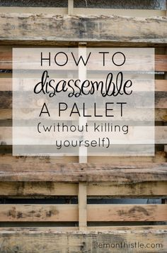 disassemble a pallet without a sawsall- tutorial to take apart a pallet How to disassemble a pallet without killing yourself! SO Helpful!How to disassemble a pallet without killing yourself! SO Helpful! Diy Craft Projects, Woodworking Projects Diy, Diy Pallet Projects, Woodworking Plans, Project Ideas, Woodworking Shop, Woodworking Furniture, Woodworking Workshop, Diy Projects Recycled