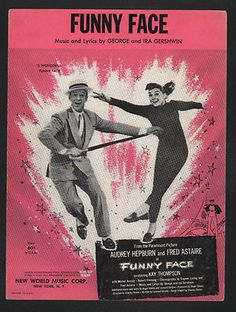 Funny Face Audrey Hepburn Fred Astaire in Funny Face Audrey Hepburn Funny Face, Audrey Hepburn Movies, Fred Astaire Movies, Classic Movie Posters, Retro Posters, Film Posters, This Is Us Movie, Event Posters, Cinema