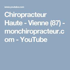 Chiropracteur Haute - Vienne (87)  - monchiropracteur.com - YouTube