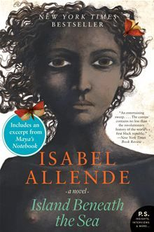 Island Beneath the Sea by Isabel Allende. Buy this eBook on #Kobo: http://www.kobobooks.com/ebook/Island-Beneath-the-Sea/book-g4d6bJJONEuf5vxo94B3cQ/page1.html