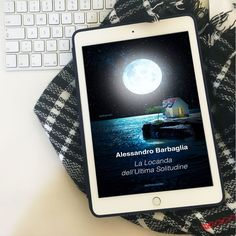 """Recensione • """"La locanda dell'Ultima Solitudine"""" di Alessandro Barbaglia edito da Mondadori – [da Words of books]"""
