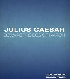 Theatre Review: Proud Haddock's Julius Caesar