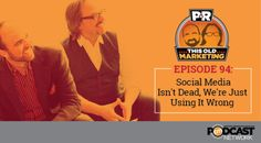 By JOE PULIZZI published SEPTEMBER 5, 2015 Content Marketing Definitions / Content Marketing Examples / Industry News and Trends / Native Advertising / PNR / Podcasts / Social Media This Week in Content Marketing: Social Media Isn't Dead, We're Just Using It Wrong