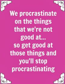 The Secret O.W.L. Society: The secret (in a nut shell) to putting procrastination to death