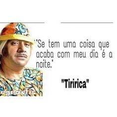 frases de tiririca - Pesquisa Google Funny Quotes, Funny Memes, Jokes, Little Memes, Funny Text Messages, Stand Up Comedy, Try Not To Laugh, Good Mood, Funny Comics