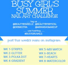 Busy Girl's Summer Nail Art Challenge