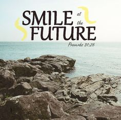 Smile at the future! There's hope.