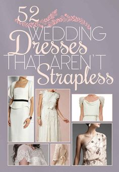 52 Wedding Dresses That Aren't Strapless I really love the capelets!