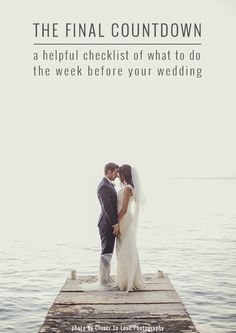 The Week Before Your Wedding To Do List | Bridal Musings