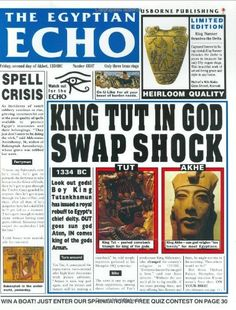 Egyptian Echo (Newspaper Histories) by Paul Dowswell, http://www.amazon.com/dp/0746027516/ref=cm_sw_r_pi_dp_fK87rb1G1EAHM
