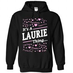 LAURIE Thing - #silk shirt #sweatshirt cardigan. ADD TO CART => https://www.sunfrog.com/Names/LAURIE-Thing-1920-Black-29190797-Hoodie.html?68278