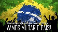 O BRASIL CLAMA: INTERVENÇÃO MILITAR JÁ!!!