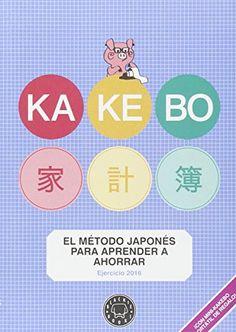 Kakebo Blackie Books. 2016. Libro De Cuentas Para El Ahorro Domestico de Raúl Sánchez-Serrano