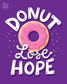 How can you lose hope when there are donuts around? Lettering by – use to be featured – Hand Lettering Quotes, Typography Quotes, Typography Inspiration, Lettering Design, Donuts, Images Disney, Cute Puns, Donut Shop, Wallpaper Quotes