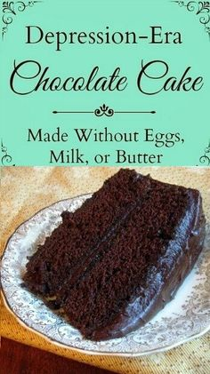 Depression Era Chocolate Cake | Tasty Food Collection