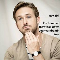 "handmaderyangosling.tumblr.com is by far my favorite of the ""Hey girl"" universe. super swoon."