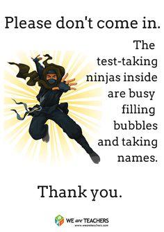Free Printable Ninja Door Sign for Testing Superhero Classroom, Classroom Posters, Future Classroom, School Classroom, Classroom Ideas, Teacher Humor, Teacher Resources, Teacher Stuff, Teacher Shirts