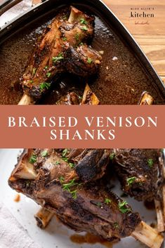Learn how to braise venison shanks easily so that they get fall-apart tender. All you need is this perfect braising liquid and low and slow roasting. Moose Recipes, Lamb Recipes, Veggie Recipes, Cooking Recipes, Healthy Recipes, Veggie Food, Healthy Eats, Cooking Tips