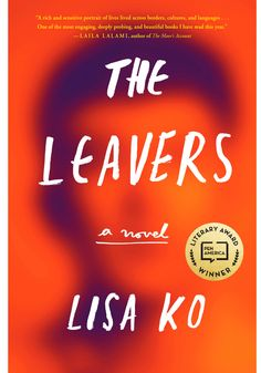 The Leavers by Lisa Ko is one of the 15 best books to read in June 2017. As featured in O Magazines Reading Room.