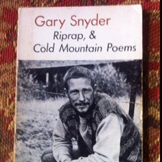 Gary Snyder - Riprap, and Cold Mountain Poems - 1977 Paperback Edition