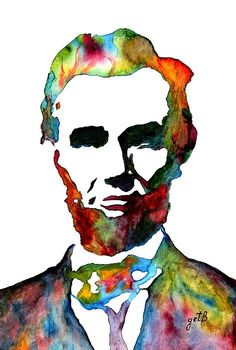 Abraham Lincoln - watercolor painting by Georgeta Blanaru  Abraham Lincoln is regarded as one of America's greatest heroes.