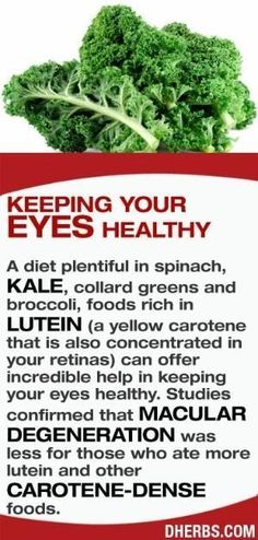 A diet plentiful in spinach, kale, collard greens and broccoli, foods rich in lutein (a yellow carotene that is also concentrated in your retinas) can offer incredible help in keeping your eyes healthy. Studies confirmed that macular degeneration was less for those who ate more lutein and other carotene-dense foods. #dherbs #healthtips by pansy #DiabetesCureStudy