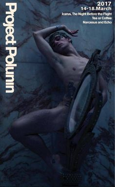 Project Polunin poster - Project Polunin World Premiere at Sadler's Wells, London from tonight - 14th - 18th March 2017.   Photo @sadlerwells