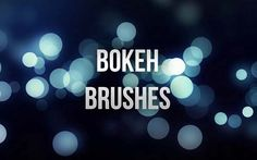 100+ Free Bokeh Brushes For Photoshop