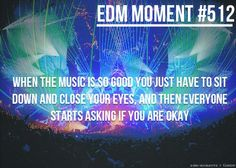My friends are always asking me if I'm ok lol #edm #plur #goodvibes #goosebumps #bass #lights #raves