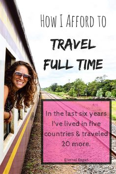How I have afforded to live abroad for the last six years and travel for months at a time without working | Eternal Expat