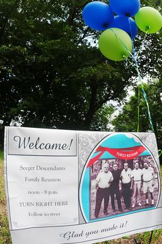 Seeger Descendants Family Reunion welcome sign. The Reunion, Reunions, Descendants, Welcome, Party Ideas, Sign, Ideas Party, Signs