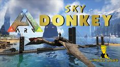 ARK QUETZAL TAME - THE SKY DONKEY