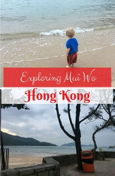 Learn more about what you can do in Mui Wo which is a town on Lantau Island in Hong Kong | HK | HKIA | Lantau Island | Hong Kong with kids | family travel | travel with kids | travel with a toddler | kids world travel guide | wanderlust