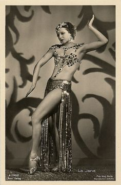 1937-38   Sexy German dancer and film actress La Jana (1905 - 1940) was the most popular show girl of Berlin in the 1930's. She appeared in 25 European films, often dancing in exotic costumes. In 1940, she suddenly died of pneumonia and pleurisy.
