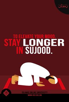 Sujood: A position where you realise your own nothingness in front of His greatness. A humbling reminder that you not only submit to Him with your limbs in those fleeting seconds of your life, but that you also submit to Him in the strongest sense - His plan and Divine decree for you. That is the ultimate form of submission, that you submit with your *heart*.... #Sujood #Submission