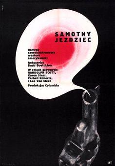"""""""Samotny Jezdziec"""" (""""RIde Lonesome"""") (1959) by Budd Boetticher (USA) design by Maurycy T.Stryjecki (Poland, 1966)"""