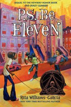"""""""P.S. Be Eleven"""" written by Rita Williams-Garcia is the winner of the 2014 Coretta Scott King Medal."""
