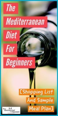 Mediterranean Diet Food & Shopping List: [How To Start One Of The Best Diets Ever] The White Coat Trainer - Diet Plan Ketogenic Diet Meal Plan, Ketogenic Diet For Beginners, Diets For Beginners, Healthy Diet Plans, Diet Meal Plans, Diet Meals, Healthy Eating, Keto Meal, Healthy Foods