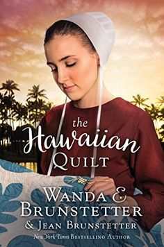 Buy The Hawaiian Quilt by Jean Brunstetter, Wanda E. Brunstetter and Read this Book on Kobo's Free Apps. Discover Kobo's Vast Collection of Ebooks and Audiobooks Today - Over 4 Million Titles! I Love Books, Good Books, Books To Read, Amish Books, Hawaiian Quilts, Thing 1, Book Quilt, Fiction Books, Back Home