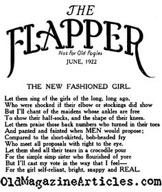 My favorite line: For the girl self-reliant, bright, snappy and REAL. That is what a real flapper is. From A Flapper Poem. My favorite line: For the girl self-reliant, bright, snappy and REAL. That is what a real flapper is.
