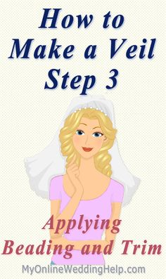 A Video and written step-by-step instructions showing how to add an edge to your veil, like a rhinestone edge, or beaded or lace trim. Veil Diy, Diy Wedding Veil, Wedding Ideas, Wedding Crafts, Wedding Stuff, Wedding Garters, Budget Wedding, Wedding Attire, Wedding Bouquets