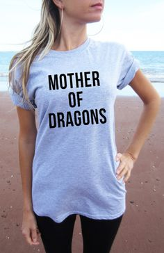 Mother of Dragons T-shirt shirt tee High Quality SCREEN PRINT Retail Quality Soft unisex Ladies Sizes Global Ship Game of thrones khaleesi by Tmeprinting on Etsy https://www.etsy.com/listing/231102925/mother-of-dragons-t-shirt-shirt-tee-high