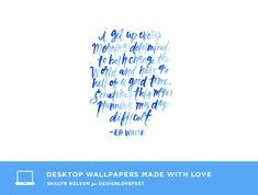 Watercolor quotes desktop  shalyn nelson desktop download | designlovefest