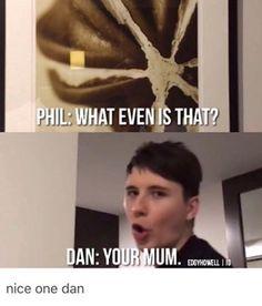 DAAAAMMMNNN DANIEL. BACK AT IT AGAIN WITH THE MUM JOKES