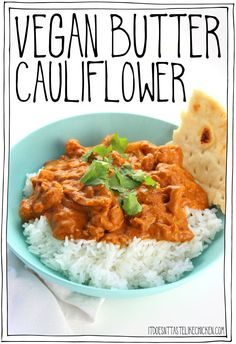Indian butter chicken has been veganized! I present you Vegan Butter Cauliflower. A fraction of the calories and fat, but tastes even better. Super easy and quick to make, making a perfect weeknight meal. The sauce is whipped up in a blender, then pour over cauliflower and simmer. Done. #itdoesnttastelikechicken #veganrecipes #veganindian #curry