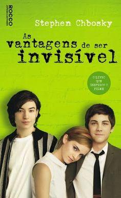 As Vantagens de Ser Invisível, de Stephen Chbosky.