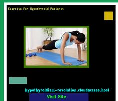 Exercise For Hypothyroid Patients 104928 - Hypothyroidism Revolution!