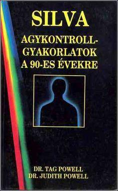 Judith Powell - Silva agykontroll-gyakorlatok a évekre PDF - Gutenberg Galaxis Pdf, Tags